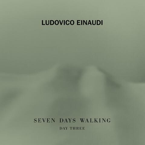 √7 Days Walking - Day 3 von Ludovico Einaudi - CD jetzt im Deutsche Grammophon Shop