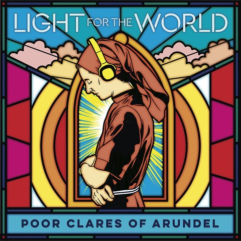 Light For The World von Poor Clares of Arundel - CD jetzt im Deutsche Grammophon Shop