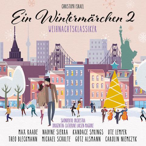 Ein Wintermärchen 2 - Weihnachtsklassiker by Max Raabe & uvm - CD - shop now at Deutsche Grammophon store