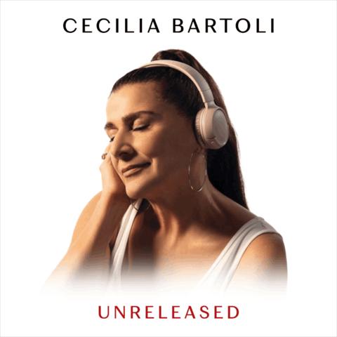 Unreleased by Cecilia Bartoli - CD - shop now at Deutsche Grammophon store