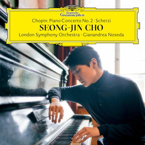 Chopin: Piano Concerto No.2 Scherzi by Seong-Jin Cho / London Symphony Orchestra / Gianandrea Noseda - CD - shop now at Deutsche Grammophon store
