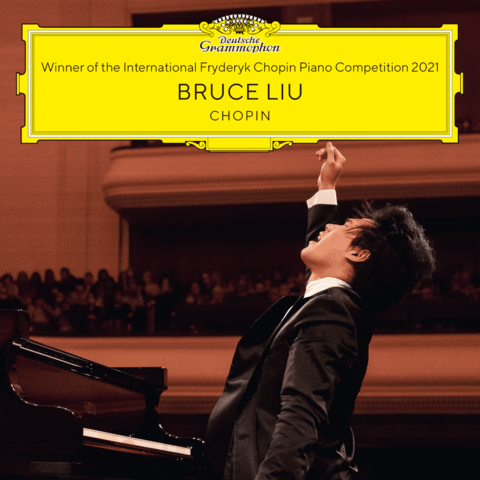 Winner Of The Int. Chopin Piano Competition 2021 by Bruce Liu - CD - shop now at Deutsche Grammophon store