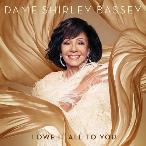 √I owe it all to you von Dame Shirley Bassey - CD jetzt im Deutsche Grammophon Shop